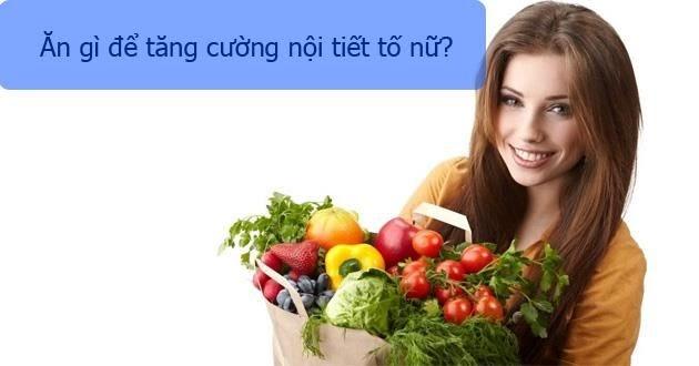 thực phẩm cân bằng nội tiết tố nữ